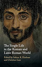 The Single Life in the Roman and Later Roman…
