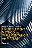 couverture du livre Introduction to the Finite Element Method and Implementation with MATLAB®