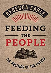 Feeding the people : the politics of the…