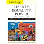 Liberty, Equality, Power Vol. 2 : A History of the American People - Since 1863