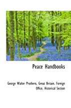 Peace Handbooks by Great Britain Foreign…