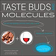 Taste Buds and Molecules: The Art and…