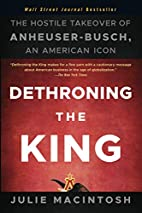 Dethroning the King: The Hostile Takeover of…