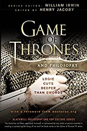 Game of Thrones and Philosophy: Logic Cuts…