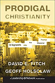 Prodigal Christianity : ten signposts into…