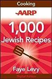 1,000 Jewish recipes / by Faye Levy