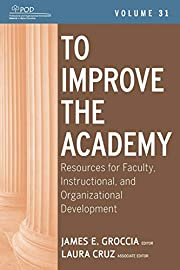 To Improve the Academy: Resources for…