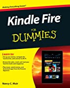 Kindle Fire for Dummies by Nancy C. Muir