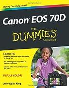 Canon EOS 70D For Dummies by Julie Adair…