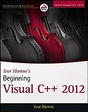 Ivor Horton's Beginning Visual C 2012 by…