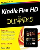 Kindle Fire HD For Dummies by Nancy C. Muir