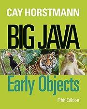 Big Java: Early Objects – tekijä: Cay S.…