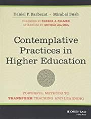Contemplative Practices in Higher Education:…