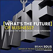 WTF?: What's the Future of Business?:…