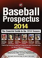 Baseball Prospectus 2014 by Baseball…