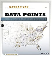 Data Points: Visualization That Means…