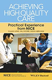 Achieving High Quality Care: Practical…