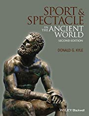 Sport and Spectacle in the Ancient World,…