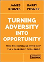 Turning Adversity Into Opportunity by James…