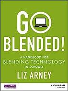 Go Blended!: A Handbook for Blending…