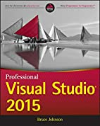 Professional Visual Studio 2015 by Bruce…