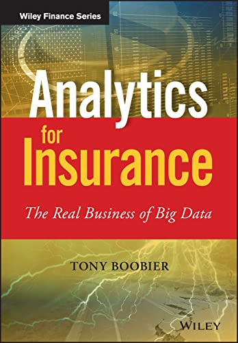 PDF] Analytics for Insurance: The Real Business of Big Data (The