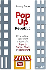 Popup republic how to start your own…