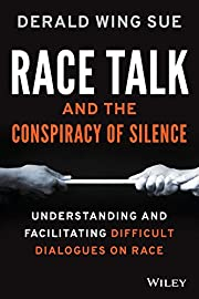 Race Talk and the Conspiracy of Silence:…