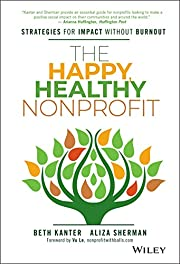 The happy, healthy nonprofit : strategies…