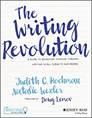 The Writing Revolution: A Guide to Advancing…