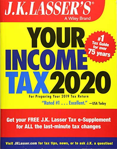 Read Now J.K. Lasser's Your Income Tax 2020: For Preparing Your 2019 Tax Return