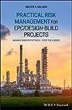 Practical risk management for EPC/design-build projects