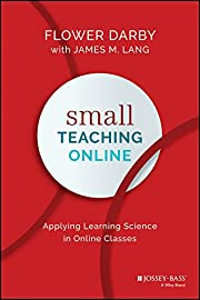 Small Teaching Online: Applying Learning…