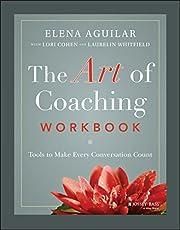 The Art of Coaching Workbook: Tools to Make…
