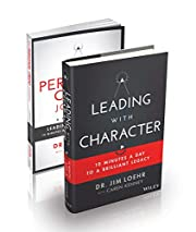 Leading with Character: 10 Minutes a Day to…