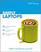 Simply Laptops by Kate Shoup