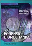 Forensic Biomechanics (Developments in Forensic Science) @amazon.com
