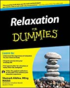 Relaxation For Dummies by Shamash Alidina