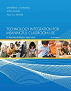 Technology Integration for Meaningful…
