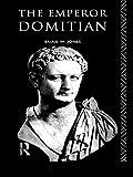 The Emperor Domitian / Brian W. Jones