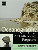 Oceanography : an earth science perspective / Steve Kershaw; with contributions from Andy Cundy