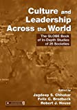 Culture and leadership across the world : the GLOBE book of in-depth studies of 25 societies / edited by Jagdeep S. Chhokar, Felix C. Brodbeck, Robert J. House