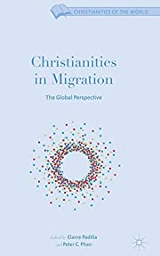 Christianities in Migration: The Global…