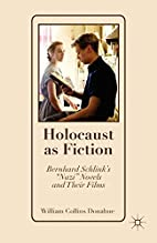 Holocaust as Fiction: Bernhard…