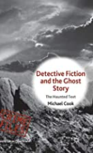 Detective Fiction and the Ghost Story: The…