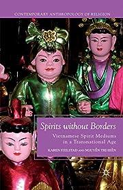 Spirits without Borders: Vietnamese Spirit…