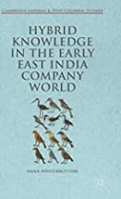 Hybrid Knowledge in the Early East India…