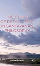 The ethics of detachment in Santayana's…
