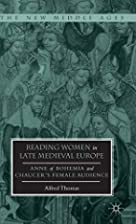 Reading Women in Late Medieval Europe: Anne…