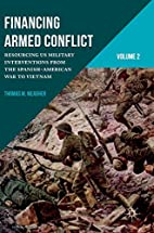 Financing Armed Conflict, Volume 2:…